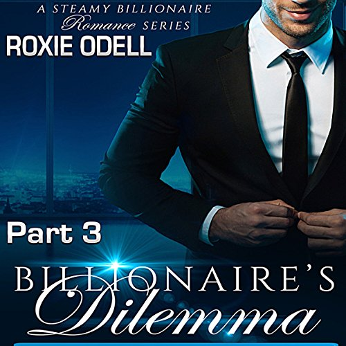 Billionaire's Dilemma - Part 3: Bad Boy Murdery Mystery Romance     Bad Boy Gone Good, Volume 3              De :                                                                                                                                 Roxie Odell                               Lu par :                                                                                                                                 Stacy Hinkle                      Durée : 4 h et 2 min     Pas de notations     Global 0,0
