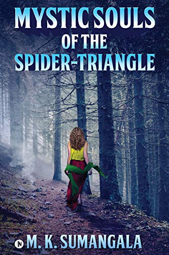 Mystic Souls of the Spider-Triangle (English Edition)