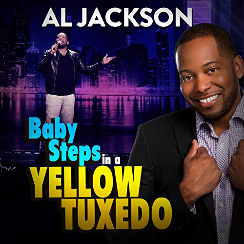 Baby Steps in a Yellow Tuxedo [Explicit]