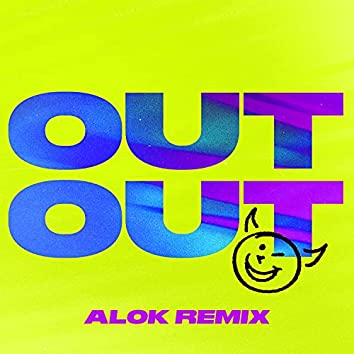 OUT OUT (feat. Charli XCX & Saweetie) [Alok Remix]