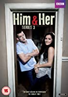 Him And Her - Series 3 - Complete