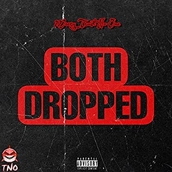 BOTH DROPPED