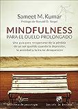 Mindfulness para El duelo prolongado. Un (Biblioteca de Psicología)