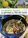 Les bonnes recettes des fermes du Val de Loire