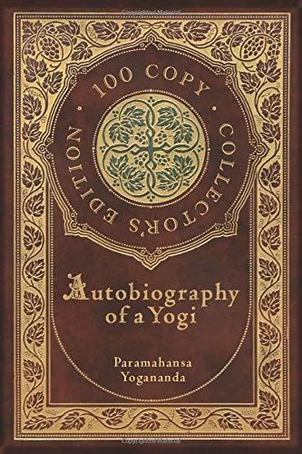 Autobiography of a Yogi (100 Copy Collector's Edition)