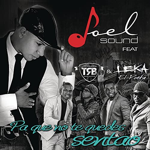 """Joel Sound feat. Leka """"El Poeta"""" & Los Traviesos"""