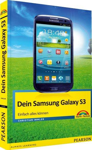 Dein Samsung Galaxy S 3: einfach alles können