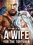 A Wife For The Torturer