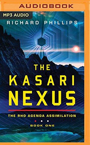 The Kasari Nexus (Rho Agenda Assimilation, Band 1)