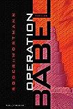 Operation Babel - Roger Wortmann