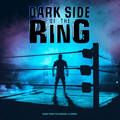 Dark Side of the Ring (Music from the Original TV Series)