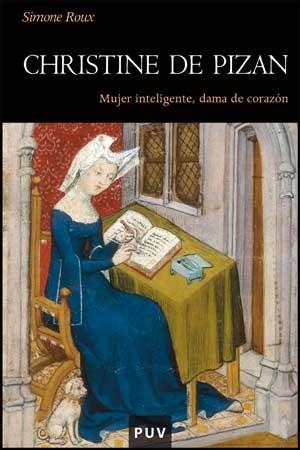 Christine de Pizan: Mujer inteligente, dama de corazón: 71 (Història)