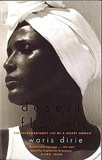 Desert Flower by Waris Dirie (2001-01-18)