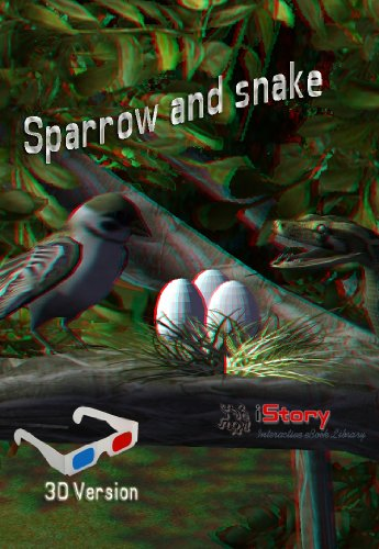 Sparrow And Snake 3D (English Edition)