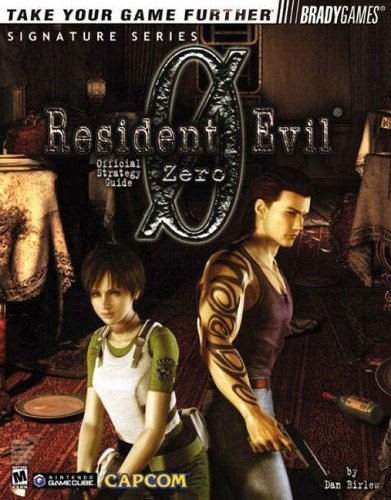 Resident Evil(R) Zero Official Strategy Guide (Bradygames Signature Series)