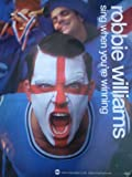 Robbie Williams Sing When You're Winning Po. Poster Drucken