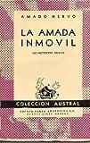LA AMADA INMÓVIL. 13ª ed.