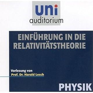 Eine Einführung in die Relativitästheorie     Uni-Auditorium              Autor:                                                                                                                                 Prof. Dr. Harald Lesch                               Sprecher:                                                                                                                                 Prof. Dr. Harald Lesch                      Spieldauer: 1 Std. und 2 Min.     95 Bewertungen     Gesamt 4,4