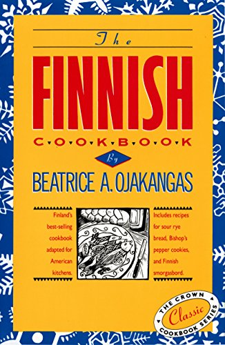 Compare Textbook Prices for The Finnish Cookbook: Finland's best-selling cookbook adapted for American kitchens Includes recipes for sour rye bread, Bishop's pepper cookies, and Finnnish smorgasbord The Crown Cookbook Series Illustrated Edition ISBN 9780517501115 by Ojakangas, Beatrice