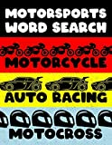 Motorcycle Auto Racing Motocross: Motor Sports Word Search Finder Activity Puzzle Game Book Large Print Size Car Dirt Bike Helmet Theme Design Soft Cover