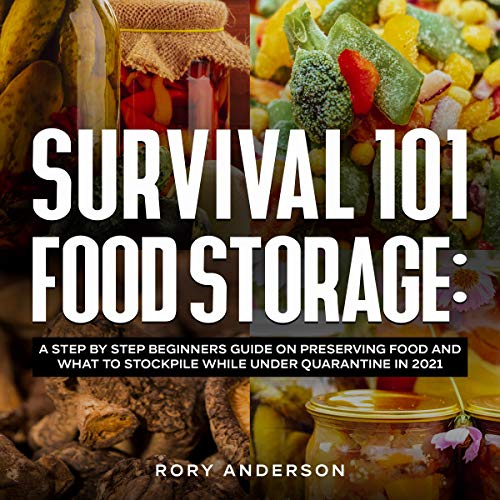 Survival 101 Food Storage  By  cover art