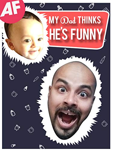Sorabh Pant: My Dad Thinks He's Funny