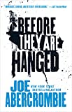 Before They Are Hanged (The First Law Trilogy, 2)
