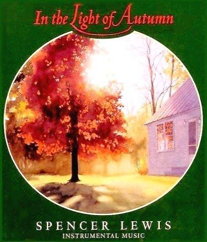 In the Light of Autumn by Spencer Lewis, Chas Eller, Mark LeGrand, Robin Cavanaugh (1999-01-01)