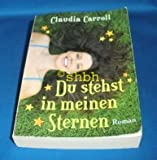 Du stehst in meinen Sternen von Claudia Carroll