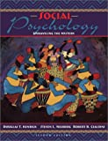 Social Psychology: Unraveling the Mystery (with Interactive Companion Website Access Card) (2nd Edition)