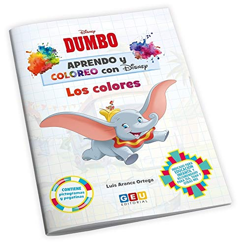 Aprendo y coloreo con Disney: Dumbo | Cuaderno para Colorear con divertidas actividades | Aprendo los colores | Educación Infantil (Niños de 3 a 5 años)