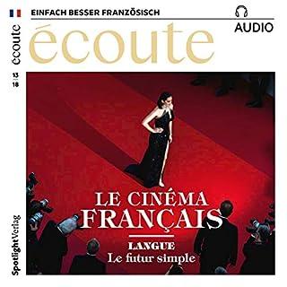 Écoute Audio - Le cinéma français. 13/2018     Französisch lernen Audio - Das französische Kino              Autor:                                                                                                                                 div.                               Sprecher:                                                                                                                                 div.                      Spieldauer: 54 Min.     1 Bewertung     Gesamt 1,0