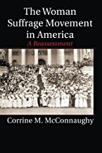The Woman Suffrage Movement in America