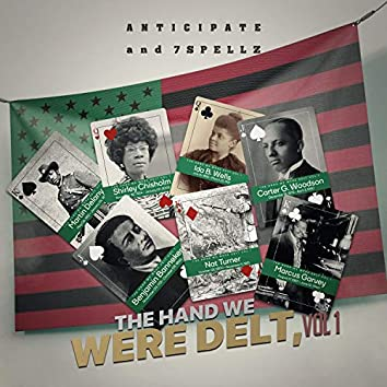 The Hand We Were Delt, Vol. 1