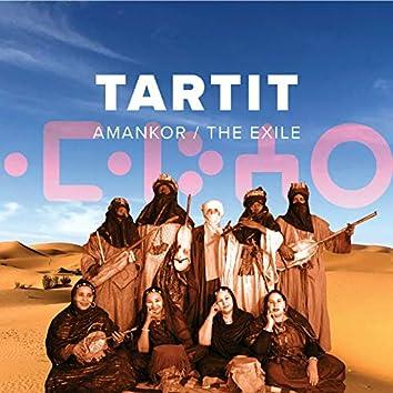 Tartit: Amankor / The Exile