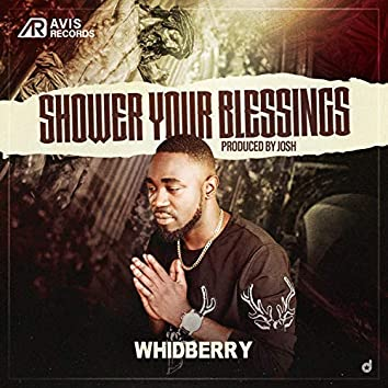 Shower Your Blessings