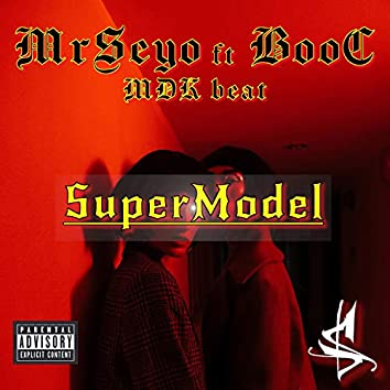 Super Model (feat. Boo-C & MDK)