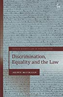 Discrimination, Equality and the Law (Human Rights Law in Perspective)