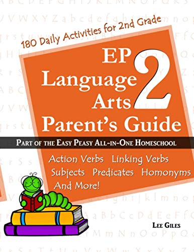 Ep Language Arts 2 Parents Guide Part Of The Easy Peasy All In One Homeschool Volume 2