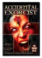 Accidental Exorcist / [DVD]