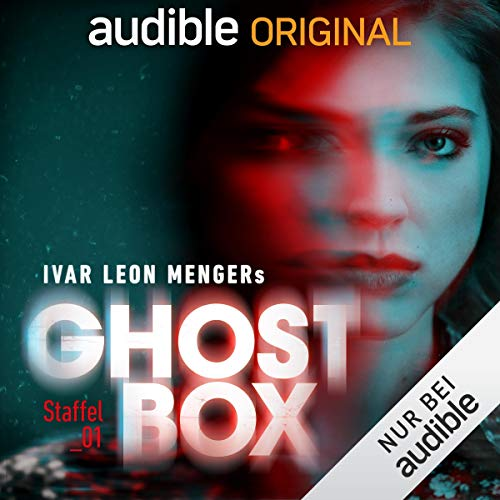 Ghostbox. Der Tod ist nicht das Ende     Staffel 1              By:                                                                                                                                 Ivar Leon Menger                               Narrated by:                                                                                                                                 Yvonne Greitzke,                                                                                        Joachim Tennstedt,                                                                                        Nico Sablik,                   and others                 Length: 10 hrs and 30 mins     Not rated yet     Overall 0.0