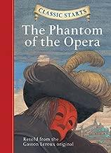 Classic Starts®: The Phantom of the Opera (Classic Starts® Series)