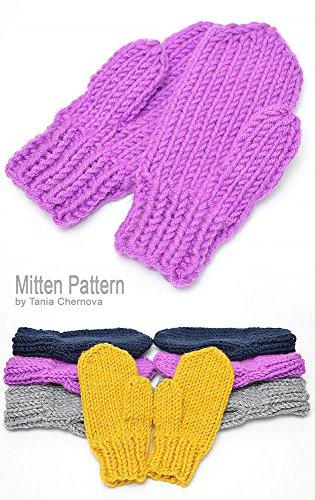 Mitten Pattern Women's Mittens Pattern Men's Mittens Knitting Pattern Winter Gloves Knit Mitten Mitaines Handschuhe Strickanleitung Fäustlinge Warm Gloves Warm Mittens (English Edition)
