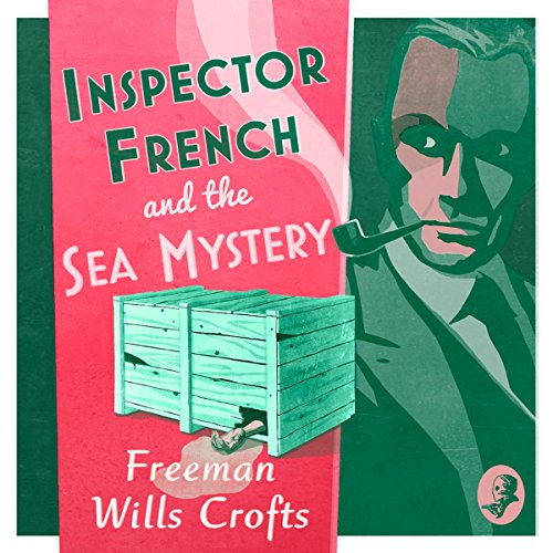 Couverture de Inspector French and the Sea Mystery