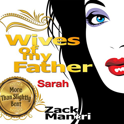 Wives of My Father: Sarah audiobook cover art
