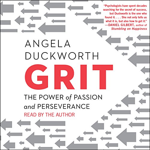 Grit     The Power of Passion and Perseverance              Autor:                                                                                                                                 Angela Duckworth                               Sprecher:                                                                                                                                 Angela Duckworth                      Spieldauer: 9 Std. und 22 Min.     267 Bewertungen     Gesamt 4,6