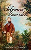 Solomon Ramsdell: A Novel of the Civil War Era (The Ramsdell Family)