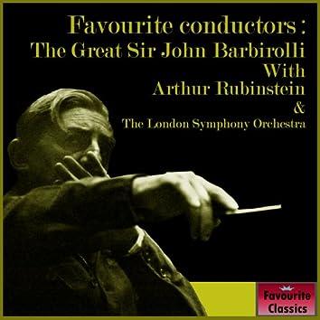 Favourite Conductors: The Great Sir John Barbirolli