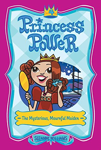 Download Princess Power #4: The Mysterious, Mournful Maiden (English Edition) B000SH4434