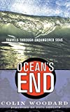 Ocean's End Travels Through Endangered Seas - Colin Woodard